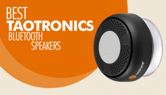 5 Best Taotronics Bluetooth Speakers