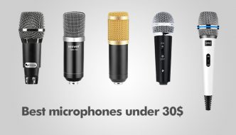Best microphones under 30$ (2018)